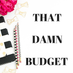 Bride to Bride: That Damn Budget