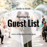 Bride to Bride: Tackling the Guest List