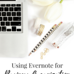 Business Basics | Using Evernote for Business Organization