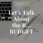 Insider Tips | Creating A Wedding Budget